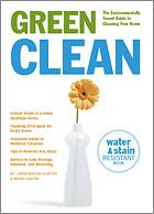 Green Cleaning: Green Clean by Linda Mason Hunter and Mikki Halpin, Healthy Home & Green Living Books & Videos - HealthyHouseInstitute.com