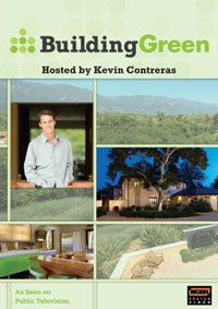 Green Building: Building Green TV - Season One by Kevin Contreras, Healthy Home & Green Living Books & Videos - HealthyHouseInstitute.com