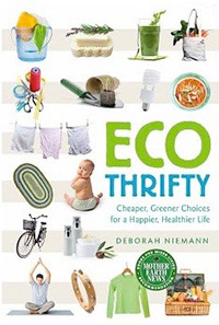 Green Living: Ecothrifty by Deborah Niemann, Healthy Home & Green Living Books & Videos - HealthyHouseInstitute.com
