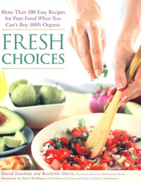 Food Safety: Fresh Choices by David Joachim and Rochelle Davis , Healthy Home & Green Living Books & Videos - HealthyHouseInstitute.com