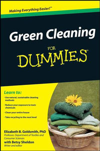 Green Cleaning: Green Cleaning for Dummies by Elizabeth B. Goldsmith, Betsy Sheldon, Healthy Home & Green Living Books & Videos - HealthyHouseInstitute.com
