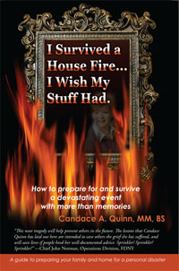 Fire Prevention: I Survived a House Fire...I Wish My Stuff Had by Candace A. Quinn, Healthy Home & Green Living Books & Videos - HealthyHouseInstitute.com
