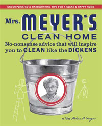 Green Cleaning: Mrs. Meyer's Clean Home by Thelma Meyer, Healthy Home & Green Living Books & Videos - HealthyHouseInstitute.com