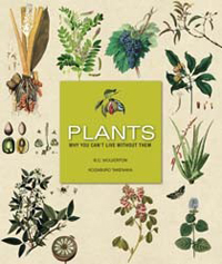 Plants: Plants: Why You Can't Live Without Them by B.C. Wolverton & Kozaburo Takenaka, Healthy Home & Green Living Books & Videos - HealthyHouseInstitute.com