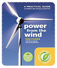 Energy: Power From the Wind by Dan Chiras with Mick Sagrillo & Ian Woofenden, Healthy Home & Green Living Books & Videos - HealthyHouseInstitute.com