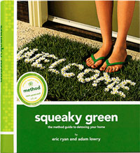 Green Cleaning: Squeaky Green by Eric Ryan & Adam Lowry, Healthy Home & Green Living Books & Videos - HealthyHouseInstitute.com