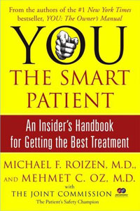 Healthcare: You - The Smart Patient by Michael F. Roizen & Mehmet C. Oz, Healthy Home & Green Living Books & Videos - HealthyHouseInstitute.com