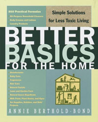 Cleaning Tips: Better Basics for the Home by Annie Berthold-Bond, Healthy Home & Green Living Books & Videos - HealthyHouseInstitute.com