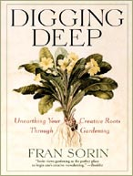 Gardening: Digging Deep by Fran Sorin , Healthy Home & Green Living Books & Videos - HealthyHouseInstitute.com