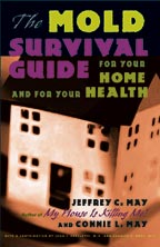 Mold: The Mold Survival Guide by Jeffrey C. May, Healthy Home & Green Living Books & Videos - HealthyHouseInstitute.com