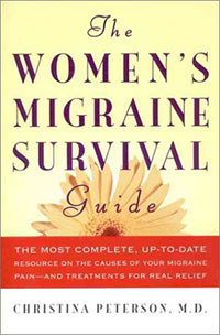 Health: The Women's Migraine Survival Guide by Christina Peterson, Healthy Home & Green Living Books & Videos - HealthyHouseInstitute.com